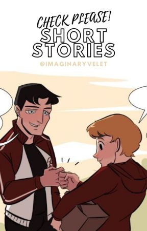 CHECK, PLEASE! Short Stories by existentialdeicide