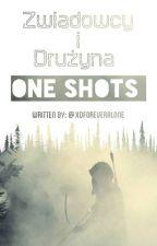 Zwiadowcy i Drużyna One Shots by xDForeverAlone