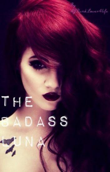 The BadAss Luna