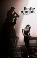 fanfic prompts by taylor by braveprinxess