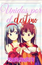 Unidos Por El Destino -Trupan y Braten by PanBraSonBrierf