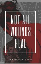 Not All Wounds Heal by imagine-avengers