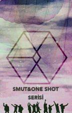 EXO Smut &  OneShot SERİSİ  by xiuminasoo