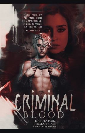 Criminal Blood by stealmyziall_