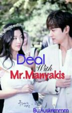 Deal With Mr. Manyakis by Ayskrimmm