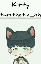 Kitty(Yoongi X BTS) by taesthetic_ish