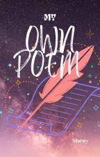 My Own Poem by bebeshinni