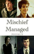 Mischief managed by RickRiordanalegend