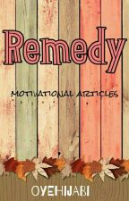Remedy (On HOLD) by oyehijabi