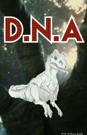 DNA (Jurassic world Fan Fiction) by JessEmolga