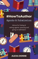 #HowToAuthor: Agents & Submission by alexadonne