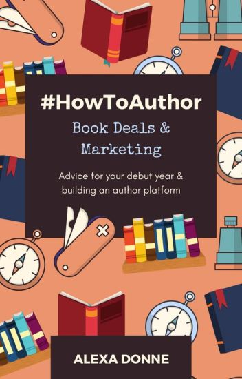 #HowToAuthor: Book Deals & Marketing