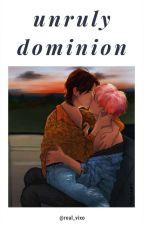Unruly Dominion  ChanBaek by Real_vixo