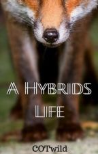 A hybrids life by COTwild