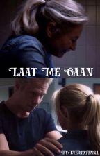 Laat Me Gaan by evertxfenna