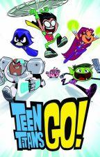 Teen Titans Go! by DarkRaven1106