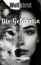 Wolfsbrut - Die Gefährtin (gxg) by SerenaTopas