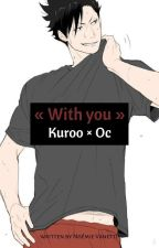 Nekooo ! Haikyuu ! Kuroo x oc !  by N0ray-chan