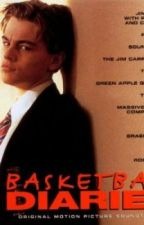 The Basketball Diaries (Fanfic) by KissMeSoftly21