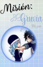 Misión: Gruvia by Tita_nee