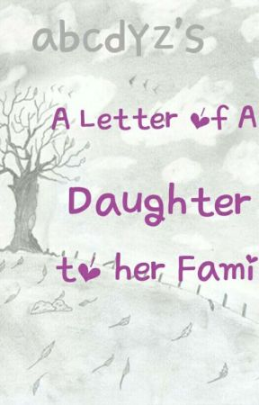 A letter of A daughter to her Family Nine My Apology Letter for
