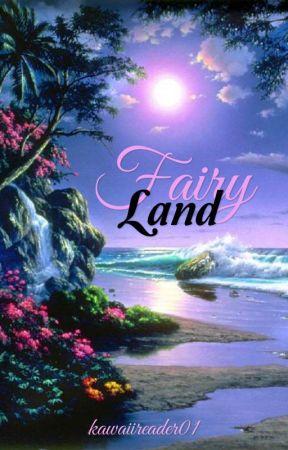Fairy Land by kawaiireader01