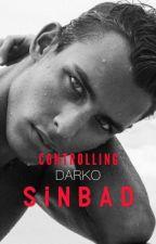Controlling Darko Sinbad by hoedaddy