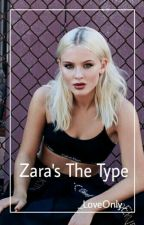 »Zara's The Type» by _LoveOnly_