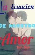 La ecuación de nuestro Amor-AU Nerd by zaritas_san