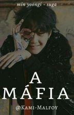 A Mafia ( Min Yoongi) by Kami-Malfoy