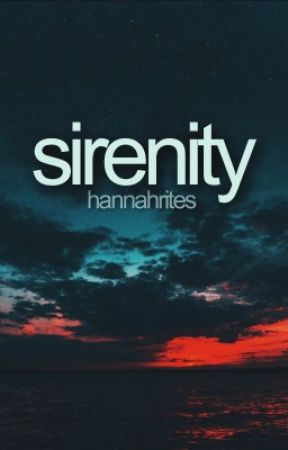 Sirenity by hannahrites