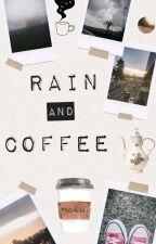 Rain and coffee  by pandinha001
