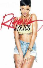 RIHANNA LYRICS by LYRICBOOKSONWP