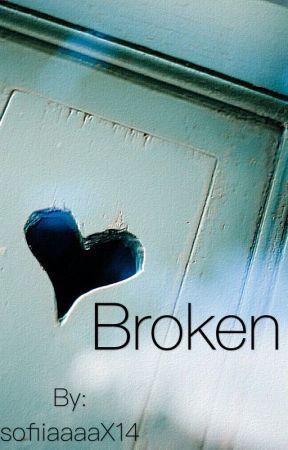 Broken by sofiiaaaaX14