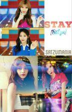 Stay [Satzu] by Satzumania