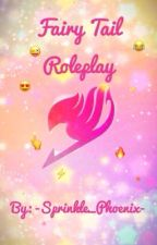 Fairy Tail Roleplay by -Sprinkle_Phoenix-