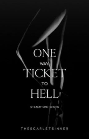 One Way Ticket to Hell by TheScarletSinner