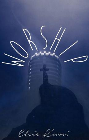 Worship by AlienatedYouth