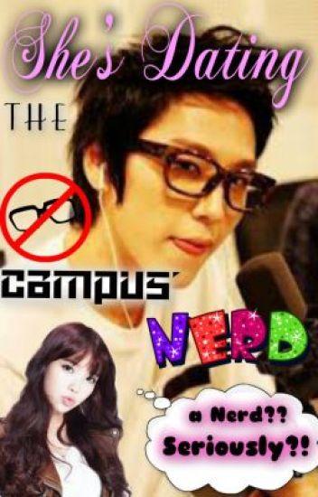 im dating the campus nerd wattpad