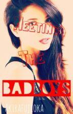 Meeting The Badboys by AkiraFujioka