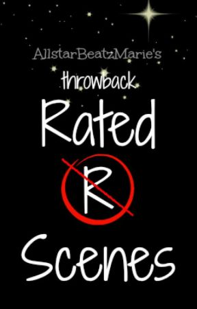 AllstarBeatzMarie's throwback Rated R Scenes by AllstarBeatzMarie