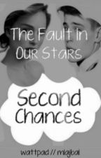 The Fault in Our Stars: Second Chances by harrystxles