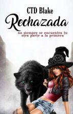 Rechazada. by CTD_Blake
