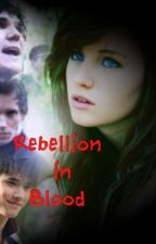 Rebellion in Blood by HopeEG