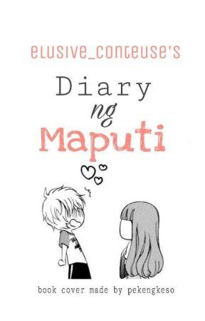 Diary ng Maputi by elusive_conteuse