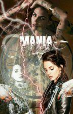 Mania. by b-bombshell