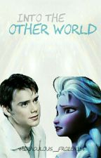 Into The Other World by Miraculous_Frozen234