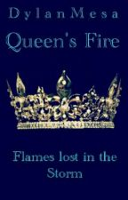 Queen's Fire by D_Y_L_A_N_