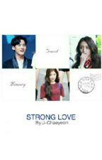 Strong Love by J-Chaeyeon