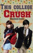 This College Crush by MinameKurimi